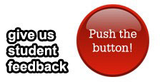 give us student feedback - push the button