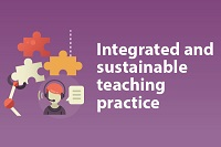 Integrated and sustainable teaching practice