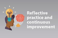 Reflective practice and continuous improvement