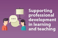 Supporting professional development in learning and teaching