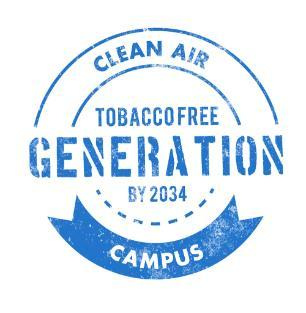 Clean Air Campus, tobacco free generation by 2034